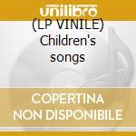 (LP VINILE) Children's songs lp vinile