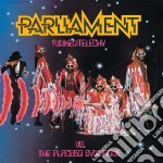 Parliament - Funkentelechy Vs The Placebo Syndrome cd musicale di Parliament