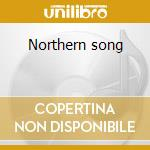 Northern song cd musicale di Steve Tibbetts