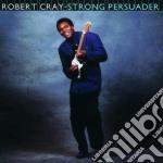 STRONG PERSUADER cd musicale di Robert Cray