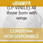 (LP VINILE) All those born with wings lp vinile di Jan Garbarek