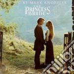 Mark Knopfler - The Princess Bride cd musicale di O.S.T.