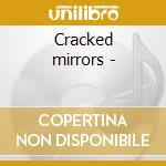 Cracked mirrors - cd musicale di Pepl/joos/christensen