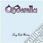 Cinderella - Long Cold Winter cd musicale di CINDERELLA