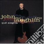 John Mclaughlin - Que Alegria cd musicale di John Mclaughlin