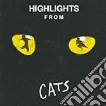 Cats - Highlights From cd musicale di WEBBER A.LLOYD