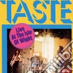 Taste - Live At The Isle Of Whight cd musicale di TASTE