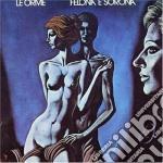FELONA & SORONA cd musicale di LE ORME