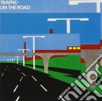 Traffic - On The Road cd musicale di TRAFFIC