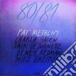 80/81 (COMP.ED.2CD) cd musicale di Pat Metheny