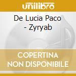 ZYRYAB cd musicale di DE LUCIA PACO