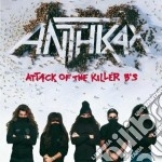 Anthrax - Attack Of The Killer B's cd musicale di ANTHRAX