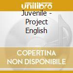 Project english cd musicale di Juvenile
