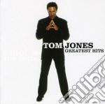 Tom  Jones - Greatest Hits cd musicale di JONES TOM
