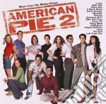 AMERICAN PIE 2 cd musicale di ARTISTI VARI