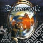BEYOND                                    cd musicale di DREAMTALE