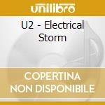 ELECTRICAL STORM+2 mixes from N.Y. cd musicale di U2