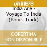 VOYAGE TO INDIA cd musicale di INDIA.ARIE