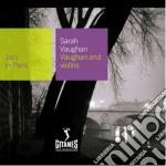 Sarah Vaughan - Vaughan And Violins cd musicale di Sarah Vaughan