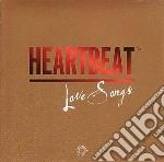 Heartbeat - Love Songs cd musicale di Artisti Vari