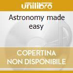 Astronomy made easy cd musicale di Deun Bound