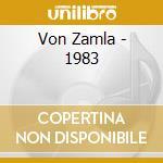 1983 cd musicale di Zamla Von