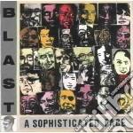 Blast - Sophisticated Face cd musicale di Blast