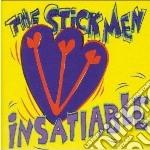 Stickmen - Insatiable cd musicale di Stickmen The