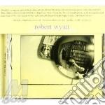 Robert Wyatt - Solar Flares Burn For You cd musicale di WYATT ROBERT