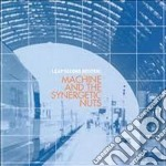 Machine And The Syne - Leap Second Neutral cd musicale di Machine & the synerg