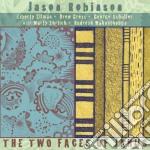 Robinson, Jason - Two Faces Of Janus cd musicale di Jason Robinson