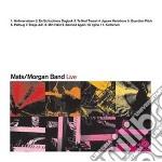 Mats-morgan Band - Live cd musicale di Band Mats-morgan