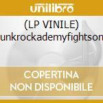 (LP VINILE) Punkrockademyfightsong lp vinile