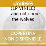 (LP VINILE) ...and out come the wolves lp vinile