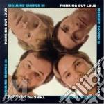Thinking out loud - cd musicale di Sigmund snopek iii