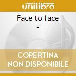 Face to face - cd musicale di Rabin Trevor
