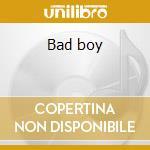 Bad boy cd musicale di Robert Gordon