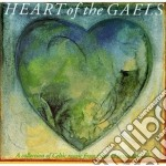 Altan/p.street/capercaillie & O. - Heart Of The Gaels cd musicale di Altan/p.street/capercaille & o