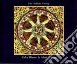 Celtic Women In Music & Song - Her Infinite Variety cd musicale di Artisti Vari