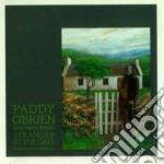 Paddy O'brien - Stranger At The Gate cd musicale di O'brien Paddy