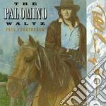 Phil Cunningham - The Palomino Waltz cd musicale di Cunningham Phil