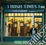 Patrick Street - 3 Irish Times 3 cd musicale di Street Patrick