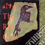 Altan - The Red Crow cd musicale di Altan