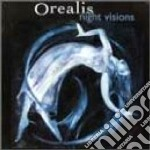 Orealis - Night Visions cd musicale di Orealis