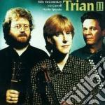 Trian - Trian Ii cd musicale di Trian