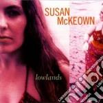 Susan Mckeown - Lowlands cd musicale di Susan Mckeown