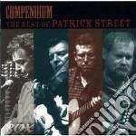 Patrick Street - Compendium The Best Of... cd musicale di Street Patrick