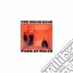 Word of mouth - house band cd musicale di The house band