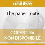 The paper route cd musicale di Mack 10