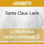 SANTA CLAUS LANE cd musicale di DUFF HILARY